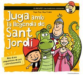 JUGA AMB LLEGENDA DE SANT JORDI