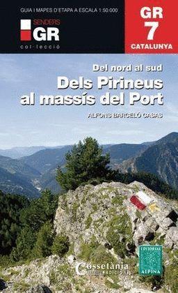 GR 7 - DELS PIRINEUS AL MASSÍS DEL PORT - CATALUNYA