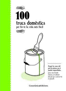 100 TRUCS DOMÈSTICS