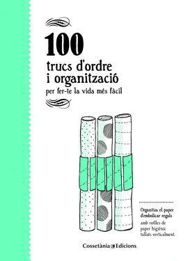 100 TRUCS D'ORDRE I ORGANITZACIÓ