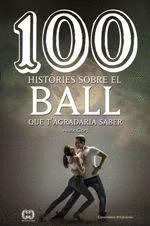 100 HISTÒRIES SOBRE EL BALL