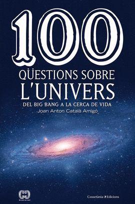 100 QÜESTIONS SOBRE L'UNIVERS
