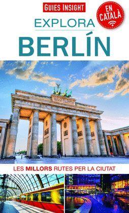 EXPLORA BERLÍN, GUIES INSIGHT (GUIES EN CATALÀ)
