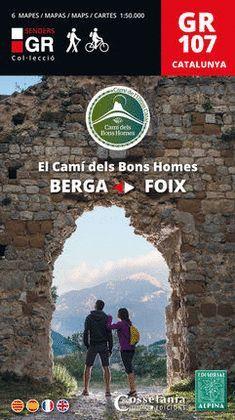 GR 107 - EL CAMÍ DELS BONS HOMES  ( 6 MAPES-GUIA )