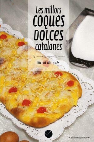 MILLORS COQUES DOLCES CATALANES, LES