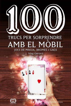 100 TRUCS PER SORPRENDRE AMB EL MÒBIL