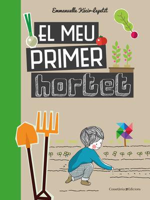 MEU PRIMER HORTET, EL