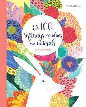 100 REFRANYS CATALANS MÉS ANIMALS, ELS