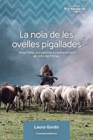 NOIA DE LES OVELLES PIGALLADES, LA
