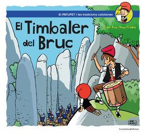 TIMBALER DEL BRUC, EL
