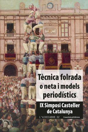 TÈCNICA FOLRADA O NETA I MODELS PERIODÍSTICS