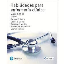 HABILIDADES PARA ENFERMERÍA CLÍNICA VOLUMEN II (9 EDICION 2018)