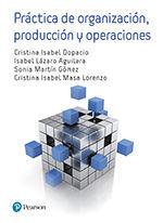 PRÁCTICAS DE ORGANIZACIÓN, PRODUCCIÓN Y OPERACIONES