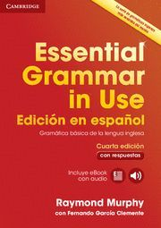 ESSENTIAL GRAMMAR IN USE CON RESPUESTAS (INCLUYE EBOOK CON AUDIO)