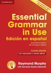 ESSENTIAL GRAMMAR IN USE (WITHOUT ANSWERS) SPANISH EDITION