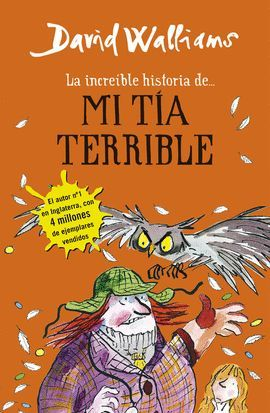 INCREÍBLE HISTORIA DE... MI TIA TERRIBLE, LA