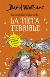 INCREÏBLE HISTÒRIA DE... LA TIETA TERRIBLE, LA