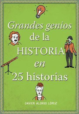 GRANDES GENIOS DE LA HISTORIA