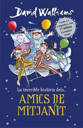 INCREIBLE HISTORIA DELS... AMICS DE MITJANIT, LA