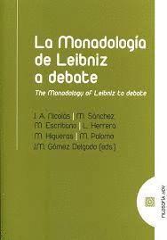 LA MONADOLOGÍA A DEBATE