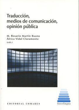 TRADUCCION, MEDIOS DE COMUNICACION, OPINION PUBLICA