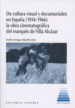 DE CULTURA VISUAL Y DOCUMENTALES EN ESPAÑA (1934-1966)