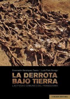 DERROTA BAJO TIERRA, LA