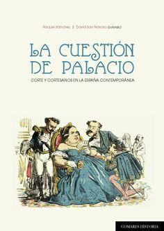 CUESTIÓN DE PALACIO, LA