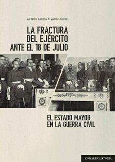 FRACTURA DEL EJERCITO ANTE EL 18 DE JULIO