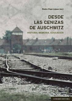 DESDE LAS CENIZAS DE AUSCHWITZ