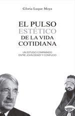 PULSO ESTÉTICO DE LA VIDA COTIDIANA, EL
