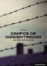 CAMPOS DE CONCENTRACION, UNA BREVE INTRODUCCION