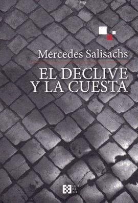 DECLIVE Y LA CUESTA, EL
