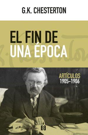 FIN DE UNA EPOCA, EL.  ARTICULOS 1905-1906