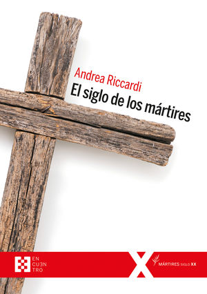 SIGLO DE LOS MÁRTIRES, EL