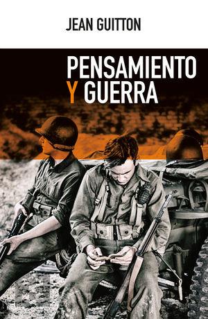 PENSAMIENTO Y GUERRA