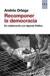 RECOMPONER LA DEMOCRACIA