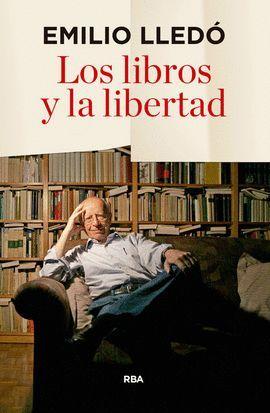 LIBROS Y LA LIBERTAD, LOS