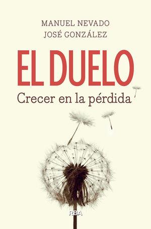 DUELO, EL. CRECER EN LA PÉRDIDA