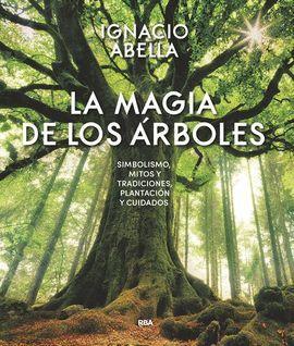 MAGIA DE LOS ARBOLES, LA