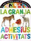 GRANJA. ADHESIUS, ACTIVITATS, LA