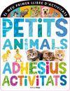PETITS ANIMALS. ADHESIUS, ACTIVITATS