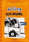 DIARI DEL GREG 09 - RUTA INFERNAL