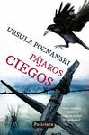 PAJAROS CIEGOS