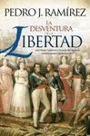 DESVENTURA DE LA LIBERTAD, LA