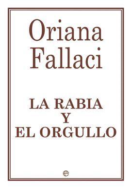 RABIA Y EL ORGULLO, LA