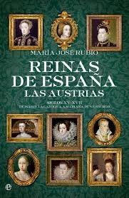REINAS DE ESPAÑA: LAS AUSTRIAS