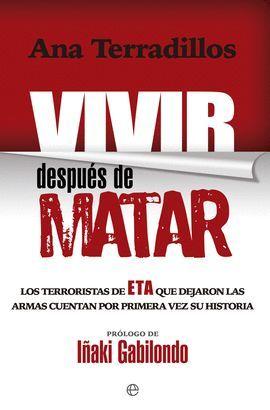 VIVIR DESPUÉS DE MATAR