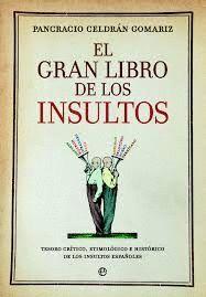 GRAN LIBRO DE LOS INSULTOS, EL