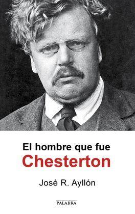 HOMBRE QUE FUE CHESTERTON, EL